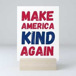 Make America KIND Again Print Mini Art Print