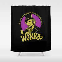 willy wonka Shower Curtains featuring Willy W quote v2 by Buby87