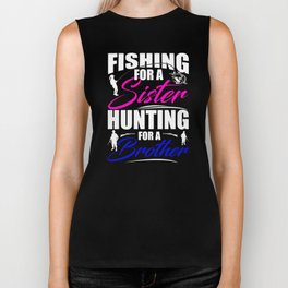 Fishing For A Sister Hunting For A Brother Biker Tank