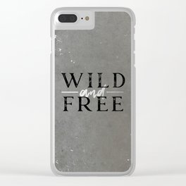 Wild and Free Silver Clear iPhone Case