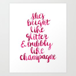 Bright and Bubbly Glitter and Champagne Art Print