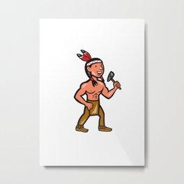 Native American Holding Tomahawk Cartoon Metal Print