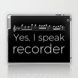 Yes, I speak recorder Laptop & iPad Skin