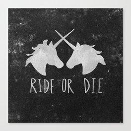 Ride or Die Unicorn Magic Canvas Print