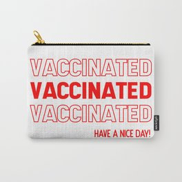 Vaccinated, Thank You Carry-All Pouch