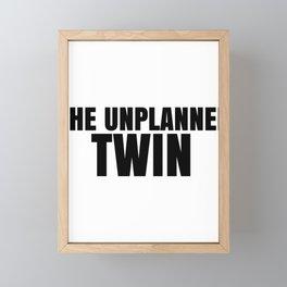 Fun Twins The Unplanned Twin Framed Mini Art Print