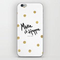 Make It Happen - Start Today - Rain Gold iPhone & iPod Skin