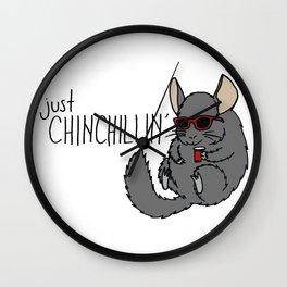 Just Chinchillin' Wall Clock