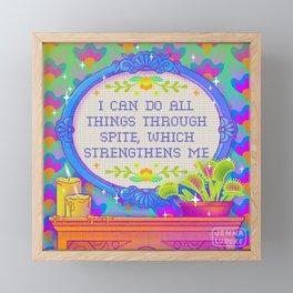 I Can Do All Things Through Spite Framed Mini Art Print