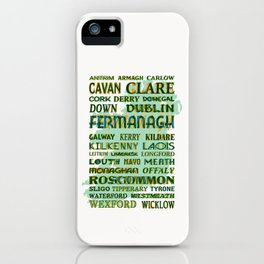 32 Counties Of Ireland iPhone Case