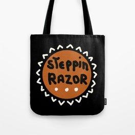 The Steppin' Razor Tote Bag