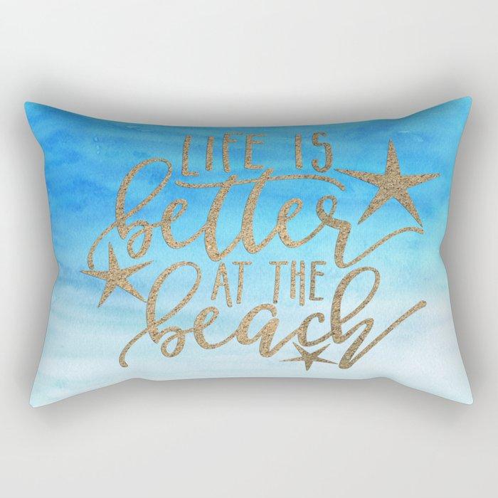 LIFE IS BETTER AT THE BEACH - Summer Ocean Sea Rectangular Pillow