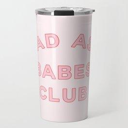 badass babes club Travel Mug