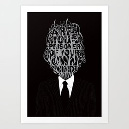 Are you a prisoner of your own mind? Art Print