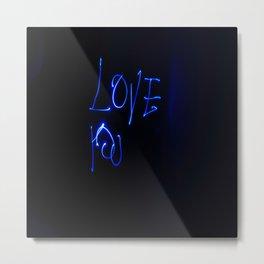 Ligth Painting Love You Metal Print
