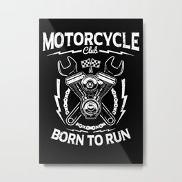Motorcycle club Metal Print