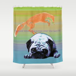 the quick brown fox Shower Curtain