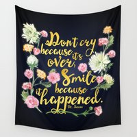 dr seuss Wall Tapestries featuring Dr. Seuss - Don't Cry by Evie Seo