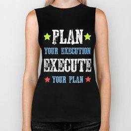 Dream Plan Execute T-shirt Design Execute your plan Biker Tank
