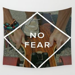 No Fear Wall Tapestry
