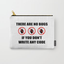 No bugs Carry-All Pouch
