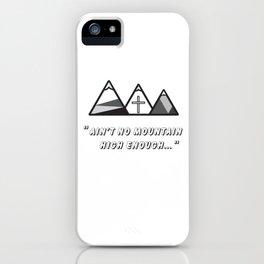 Geometric mountains, christian art, cross, 3 mountains, 3, ain't no mountain high enough qoute iPhone Case