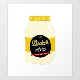 Duke's Mayonnaise Art Print