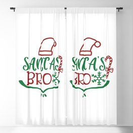 Santa'S Bro - Funny Christmas humor - Cute typography - Lovely Xmas quotes illustration Blackout Curtain