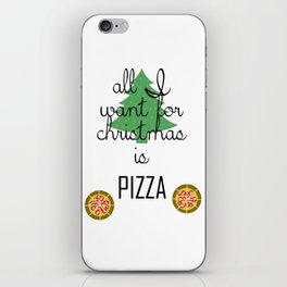 All I want for Christmas is PIZZA iPhone Skin