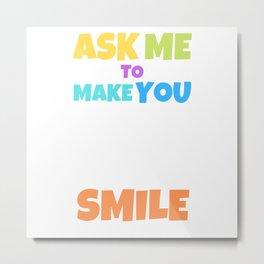 Make You Smile Metal Print
