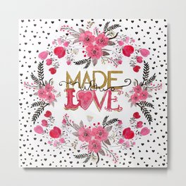 """Cute """"Made with Love"""" floral watercolor hand paint Metal Print"""