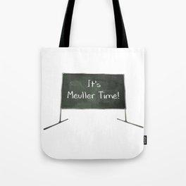 It's Mueller Time Chalkboard Tote Bag