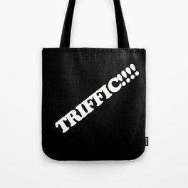 Triffic Tote Bag