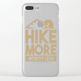 Hiker HIke More Worry Less Hiking Clear iPhone Case