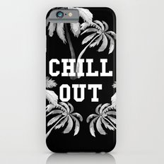 Chill Out Slim Case iPhone 6s