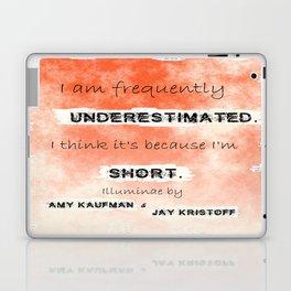 Illuminae - (Amy Kaufman and Jay Kristoff) I think it is because I'm short. Laptop & iPad Skin