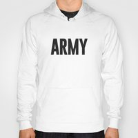army Hoodies featuring Army by Oliver Lance Kerr