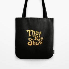 Title - That '70s Show Tote Bag