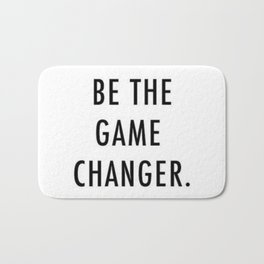 Be the game changer Bath Mat