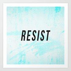 RESIST 1.0 - Black on Teal #resistance Art Print