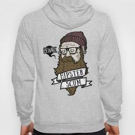 Beware Hipster Scum Hoody