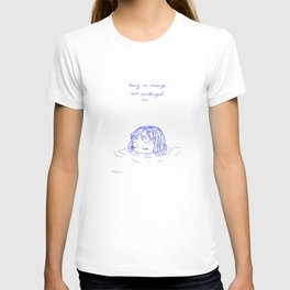 Being is Strange, But Wonderful Too T-shirt