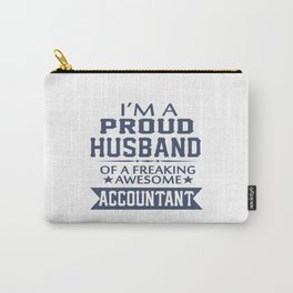 I'M A PROUD ACCOUNTANT'S HUSBAND Carry-All Pouch