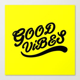 Good Vibes Happy Uplifting Design Black And Yellow Canvas Print