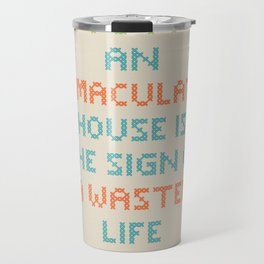Wasted Life Travel Mug