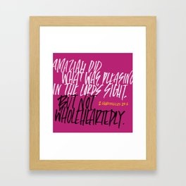 Not wholeheartedly Framed Art Print