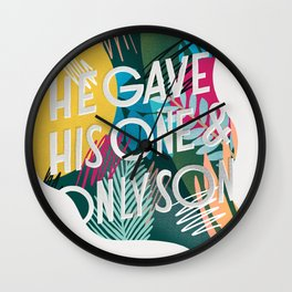 He Gave His One and Only Son Wall Clock