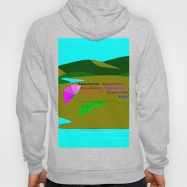 My Colorful and True Ode to Beautiful Appalachia! Hoody