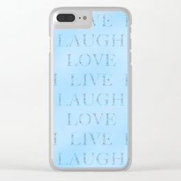 Love Laugh and Live Blue Clear iPhone Case