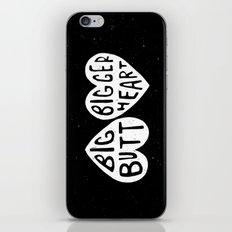 BIG BUTT / BIGGER HEART iPhone & iPod Skin